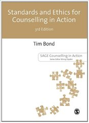 Standards and Ethics for Counselling in Action  - Bond, Tim