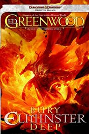 Bury Elminster Deep : The Sage of Shadowdale   - Greenwood, Ed