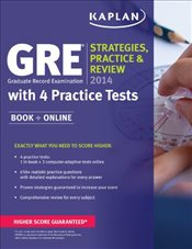 Kaplan Gre 2014 : Strategies, Practice, and Review with 4 Practice Tests (Kaplan Gre Exam) - Kaplan