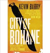 City of Bohane - Barry, Kevin