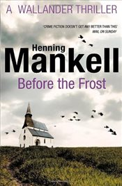 Before The Frost : Linda Wallander 1 - Mankell, Henning