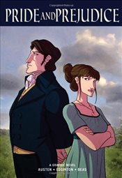 Pride and Prejudice : A Graphic Novel - Austen, Jane