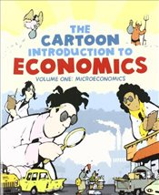 Cartoon Introduction to Economics Vol. I : Microeconomics - Klein, Grady