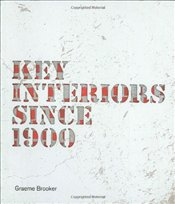 Key Interiors since 1900 - Brooker, Graeme