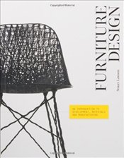 Furniture Design : An Introduction to Development, Materials and Manufacturing - Lawson, Stuart