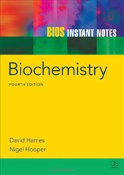 BIOS Instant Notes in Biochemistry - Hames, David