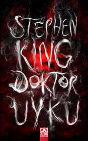 Doktor Uyku - King, Stephen
