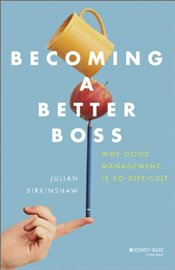 Becoming a Better Boss - Birkinshaw, Julian