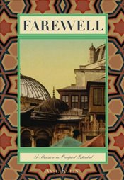 Farewell : A Mansion in Occupied Istanbul (Turkish Literature) - Kulin, Ayşe