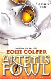 Artemis Fowl and the Opal Deception - Colfer, Eoin