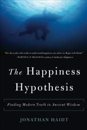Happiness Hypothesis - Haidt, Jonathan