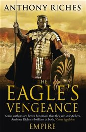 Eagles Vengeance : Empire 6 - Riches, Anthony