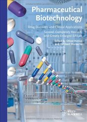 Pharmaceutical Biotechnology 2E : Drug Discovery and Clinical Applications - Kayser, Oliver