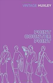 Point Counter Point - Huxley, Aldous