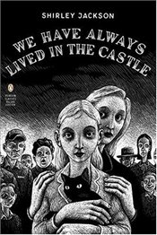 We Have Always Lived in the Castle (Penguin Classics Deluxe Editions) - Jackson, Shirley