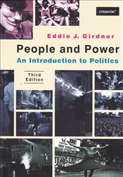 People And Power : An Introduction to Politics Third Edition  - Girdner, Eddie J.