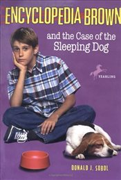 Encyclopedia Brown and the Case of the Sleeping Dog - Sobol, Donald J.
