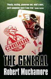 Cherub 10 : The General - Muchamore, Robert