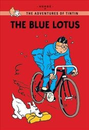 Blue Lotus (Tintin Young Readers Series) - Herge,