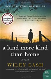 Land More Kind Than Home - Cash, Wiley