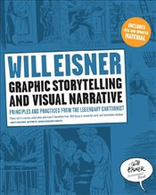 Graphic Storytelling and Visual Narrative: Principles and practices from the legendary Cartoonist (W - Eisner, Will