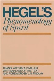 Hegels Phenomenology of Spirit - Hegel, George Wilhelm Friedrich