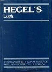 Hegels Logic - Hegel, George Wilhelm Friedrich