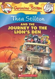 Geronimo Stilton: Thea Stilton and The Journey To The Lions Den  - Stilton, Thea