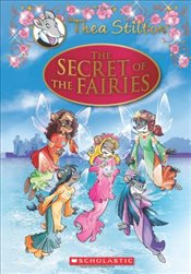 Thea Stilton Special Edition : The Secret of the Fairies - A Geronimo Stilton Adventure - Stilton, Thea