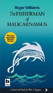 Fisherman of Halicarnassus - Williams, Roger