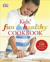 Kids Fun and Healthy Cookbook - Graimes, Nicola