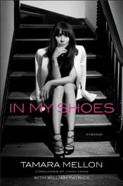 In My Shoes : A Memoir - Mellon, Tamara