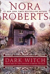 Dark Witch : Book one of the Cousins O`Dwyer Trilogy - Roberts, Nora