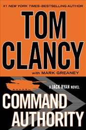Command Authority : A Jack Ryan Novel - Clancy, Tom