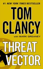 Threat Vector (Jack Ryan Novels) - Clancy, Tom