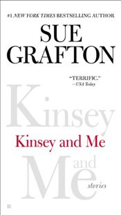 Kinsey and Me : Stories - Grafton, Sue