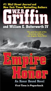 Empire and Honor (A Honor Bound Novel) - Griffin, W. E. B.