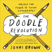 Doodle Revolution: Unlock the Power to Think Differently - Brown, Sunni