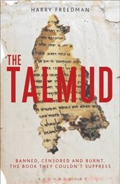 Talmud : Banned, Censored and Burned. The Book They Couldnt Suppress - Freedman, Harry