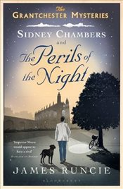 Sidney Chambers and the Perils of the Night - Runcie, James