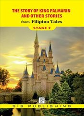 Story of King Palmarin : Stage 2 - Tales, Filipino