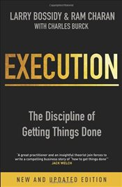 Execution : The Discipline of Getting Things Done - Charan, Ram