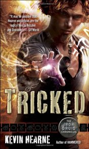 Tricked : Iron Druid Chronicles 4 - Hearne, Kevin