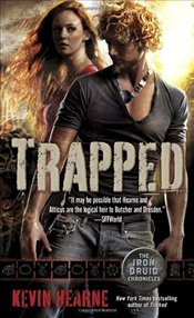 Trapped : Iron Druid Chronicles 5 - Hearne, Kevin