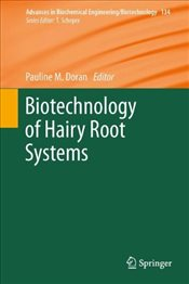 Biotechnology of Hairy Root Systems  - Doran, Pauline M.