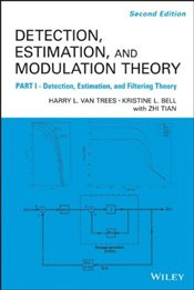 Detection, Estimation and Modulation Theory 2E : Part I - VAN TREES, HARRY L.
