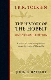 History of the Hobbit : One Volume edition - Tolkien, J. R. R.