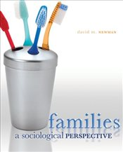 Families : A Sociological Perspective - NEWMAN,