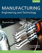 Manufacturing Engineering and Technology 7e - Kalpakjian, Serope