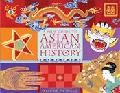 Kids Guide to Asian American History : More Than 70 Activities  - Petrillo, Valerie